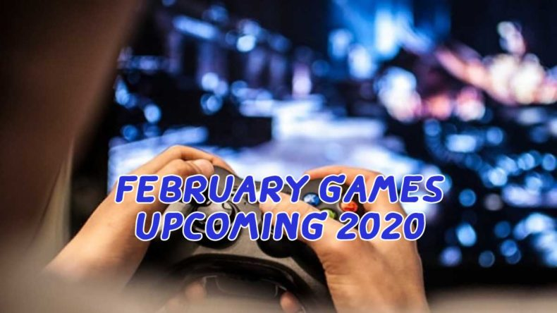 february game upcoming 2020