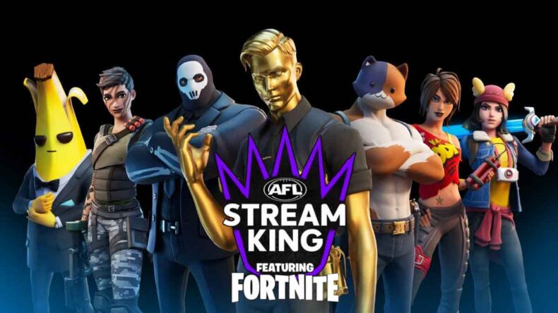 AFL Stream King featuring Fortnite